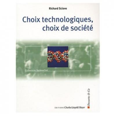 Choix technologiques, choix de société