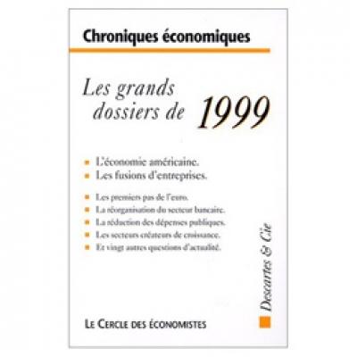 Grands dossiers de 1999 (Les)