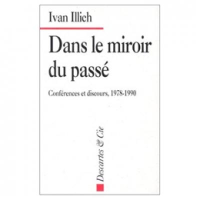 Dans le miroir du passé