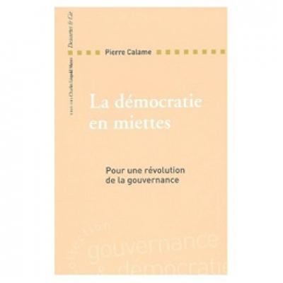 Démocratie en miettes (La)