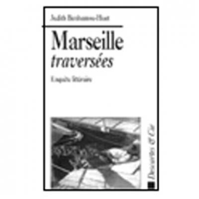 Marseille, traversées