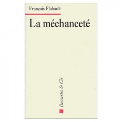 Méchanceté (La)