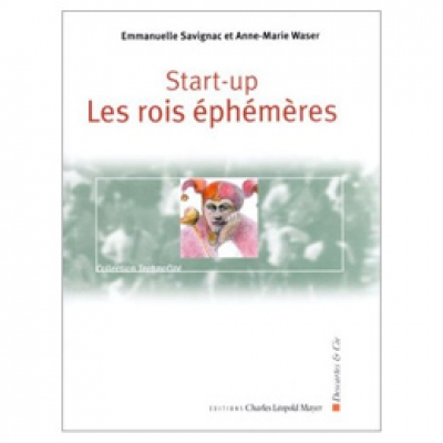 Start-up : Les rois éphémères