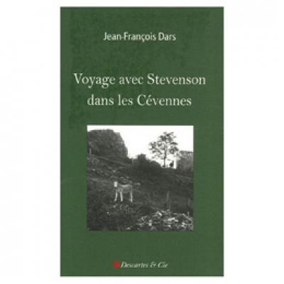 Voyage avec Stevenson dans les Cévennes - version poche