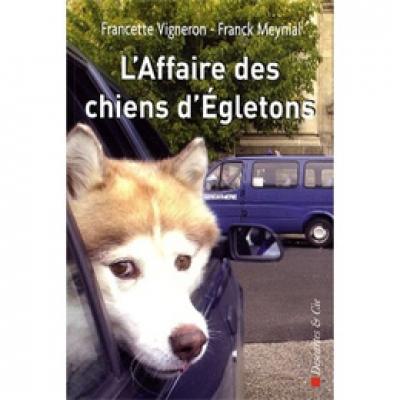 Affaire des chiens d'Egletons (L')