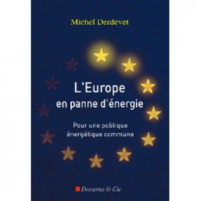 Europe en panne d'énergie (L')