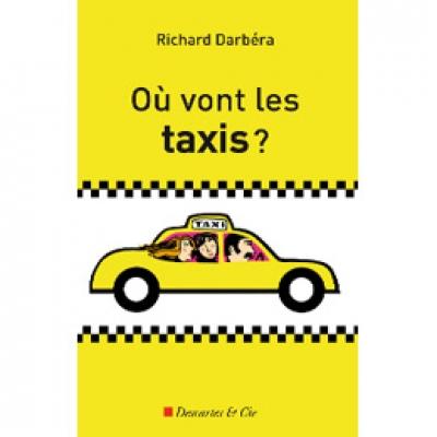 Où vont les Taxis ?