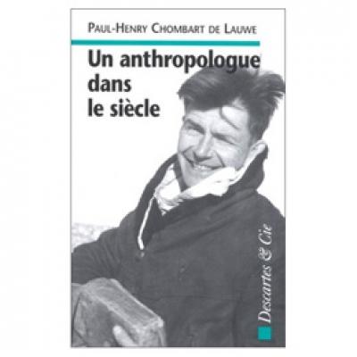 Anthropologue dans le siècle (Un)