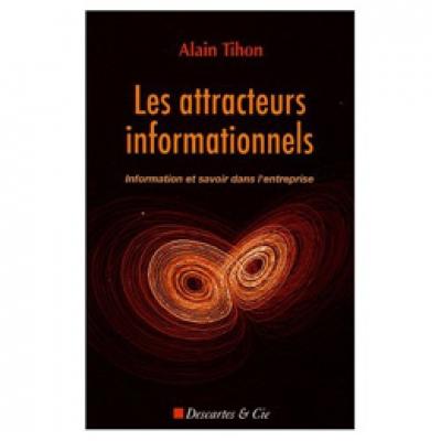 Attracteurs informationnels (Les)
