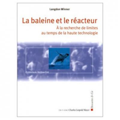 Baleine et le réacteur (La)