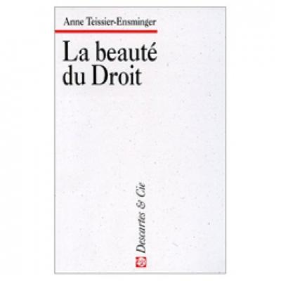 Beauté du Droit (La)