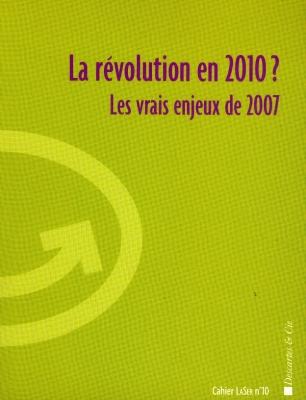 Révolution en 2010 ? (La)