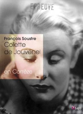 Colette de Jouvenel en Corrèze