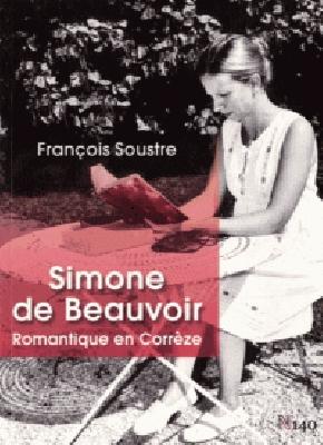 Simone de Beauvoir romantique en Corrèze