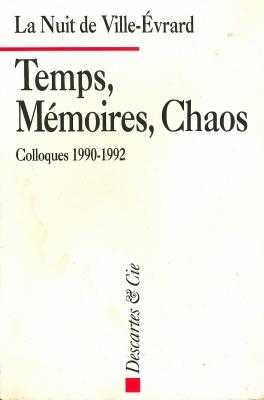Temps, Mémoires, Chaos - La Nuit de Ville-Évrard
