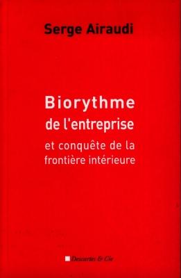 Biorythme de l'entreprise et conquête de la frontière intérieure