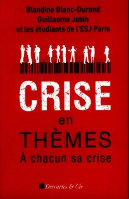 Crise en thèmes