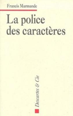 Police de caractères (La)