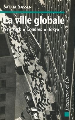 Ville globale : New York, Londres, Tokyo (La)