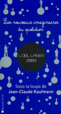 L'oeil laser 2009